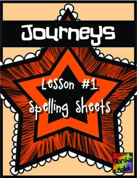Journeys First Grade Lesson 1 Spelling