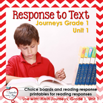 Journeys Grade One, Unit 1: Response to Text