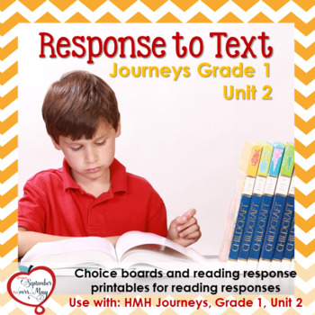 Journeys Grade One, Unit 2: Response to Text