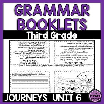 Journeys THIRD Grade  Grammar Mini Books: Unit SIX