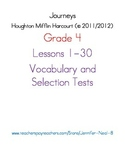 Journeys - HMH © 2011/2012 Grade 4 Lessons 1-30 Vocabulary and Selection Tests