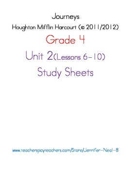 Journeys - HMH © 2011/2012 Grade 4 Unit 2 Study Sheets