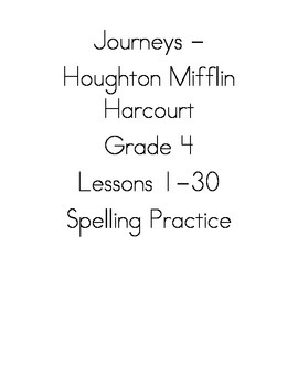 Journeys - HMH © 2011/2012 Grade 4 Vocabulary, Spelling, Study Sheets, & Tests