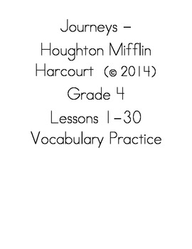 Journeys - HMH © 2014 Grade 4 Lessons 1-30 Vocabulary Practice