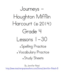 Journeys - HMH © 2014 Grade 4 Vocabulary, Spelling, & Study Sheets