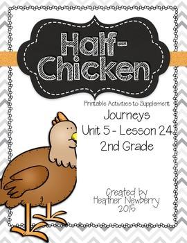 Journeys: Half-Chicken (Unit 5, Lesson 24)