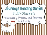 Journeys Half-Chicken Vocabulary, Phonics, and Grammar Task Cards