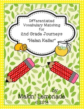 "Journeys: ""Helen Keller"" Differentiated Vocabulary Match Game"