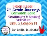Journeys Helen Keller Spelling & Vocab. Activities Lesson 14