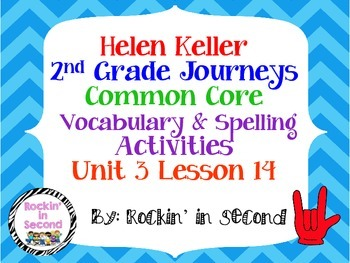 Journeys Helen Keller Spelling & Vocab. Activities Lesson 14