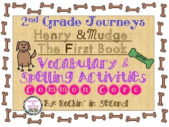 Journeys Henry and Mudge 1.1 Common Core Spelling & Vocabulary Activities