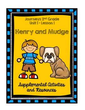 Journeys Henry and Mudge Supplemental Activities