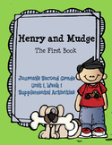 Journeys: Henry and Mudge The First Book (Unit 1, Lesson 1)