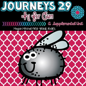 Journeys Hi! Fly Guy 29 A Supplemental Unit