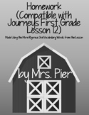 Homework (Compatible with Journeys First Grade Lesson 12)