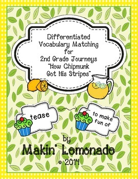 "Journeys: ""How Chipmunk Got His Stripes"" Differentiated Vocabulary Match Game"