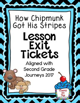 Journeys-How Chipmunk Got His Stripes Exit Tickets