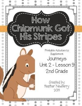 Journeys: How Chipmunk Got His Stripes (Unit 2, Lesson 9)