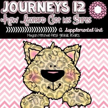 Journeys: How Leopard Got His Spots 12...A Supplemental Unit