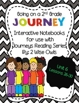 Journeys Interactive Notebooks Unit 6