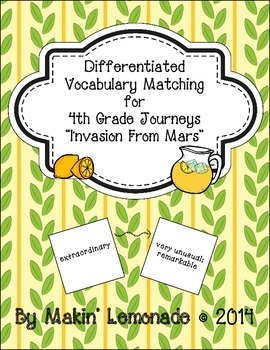 "Journeys: ""Invasion from Mars"" Differentiated Vocabulary Match Game"