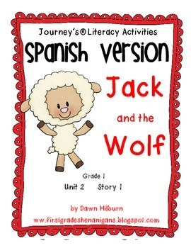 Journeys® Jack and the Wolf *SPANISH* Literacy Activities- Grade 1