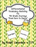 "Journeys: ""Jose! Born to Dance"" Differentiated Vocabulary Match Game"