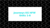 Journeys KG HFW Units 1-6