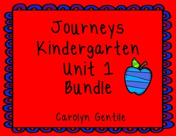 Journeys Kindergarten Bundle Unit 1