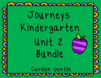 Journeys Kindergarten Bundle Unit 2