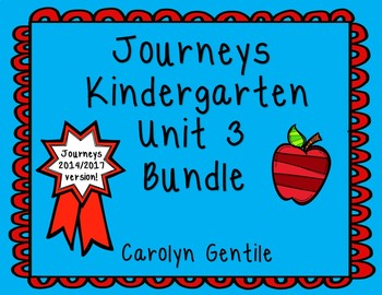 Journeys Kindergarten Bundle Unit 3 2014/2017 Version