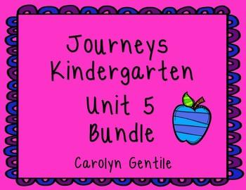 Journeys Kindergarten Bundle Unit 5 2012