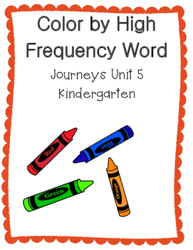 Journeys Kindergarten Color By HFW/Sight Word Unit 5