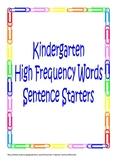 Journeys Kindergarten High Frequency Word Sentence Starters