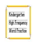 Journeys Kindergarten Common Core High Frequency Words
