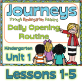 Journeys Kindergarten Daily Routine, Unit 1, Lessons 1-5