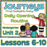 Journeys Kindergarten Daily Routine, Unit 2 Lessons 6-10
