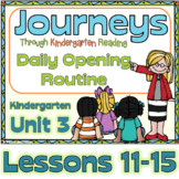 Journeys Kindergarten Daily Routine, Unit 3 Lessons 11-15