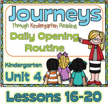 Journeys Kindergarten Daily Routine, Unit 4 Lessons 16-20