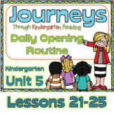 Journeys Kindergarten Daily Routine, Unit 5 Lessons 21-25