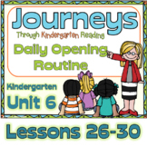 Journeys Kindergarten Daily Routine, Unit 6 Lessons 26-30