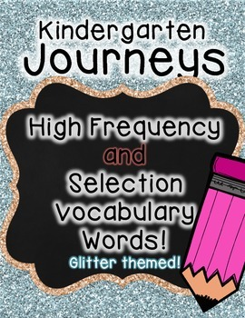 Journeys Kindergarten High Frequency and Vocab for Word Wall: Glitter
