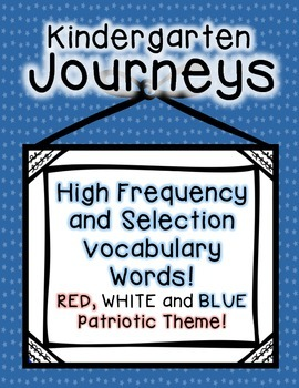 Journeys Kindergarten High Frequency and Vocab for Word Wall: Patriotic