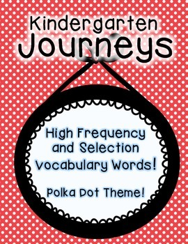 Journeys Kindergarten High Frequency and Vocab for Word Wall: Polka Dot