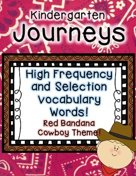 Journeys Kindergarten High Frequency and Vocab for Word Wall: Red Bandana
