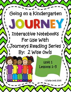 Journeys Kindergarten Interactive Notebook Unit 1/Lessons 1-5