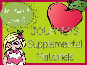 Journeys - Kindergarten Lesson 19 - Unit 4, Week 4 - Suppl