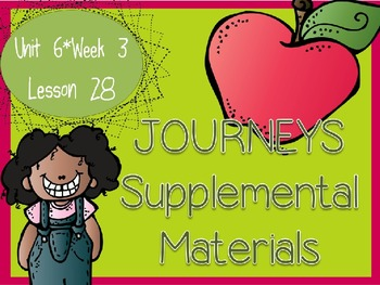 Journeys - Kindergarten Lesson 28 - Unit 6, Week 3 - Suppl