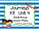 Journeys Kindergarten Lesson Plans Unit 4, Small Group, Leveled Readers