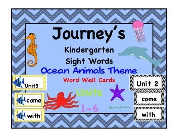 Journey's Kindergarten Ocean Animal Theme Sight Words 2014 Ed. for word wall